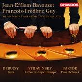 Debussy, Stravinsky & Bartók: Transcriptions for 2 Pianists by Jean-Efflam Bavouzet