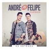 Na Estrada (Playback) by André e Felipe