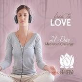 Free to Love: 21-Day Meditation Challenge by Chopra Center