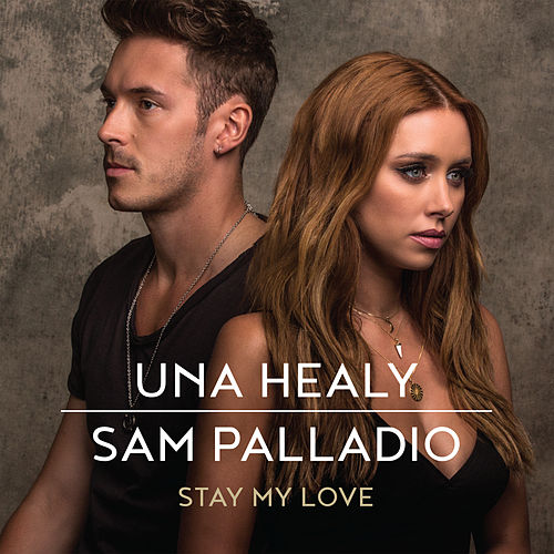 Stay My Love by Una Healy
