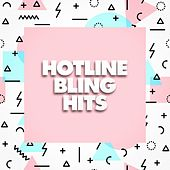 Hotline Bling Hits by Various Artists
