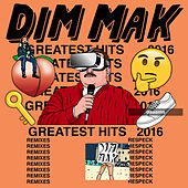 Dim Mak Greatest Hits 2016: Remixes de Various Artists