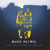 Live And Acoustic From Park Ave. by Snow Patrol