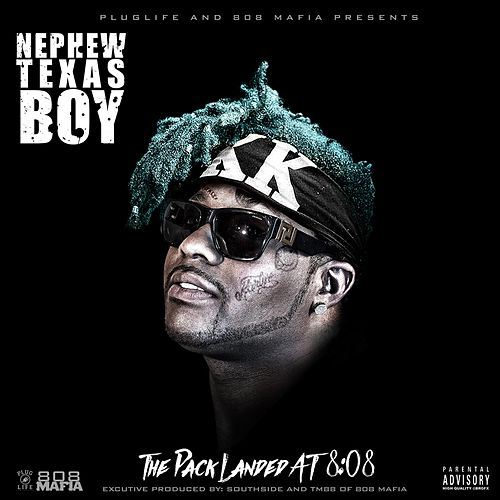 The Pack Landed at 8:08 by Nephew Texas Boy
