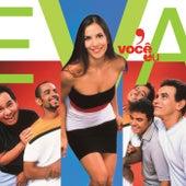 Você E Eu (Audio) de Banda Eva