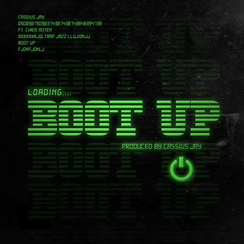 Boot Up by Cassius Jay