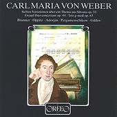 Carl Maria von Weber: Chamber Works by Various Artists