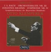 Bach: Orchestral Suite No. 3 in D Major, BWV 1068 - Brahms: Symphony No. 4 in E Minor, Op. 98 von Symphonie-Orchester des Bayerischen Rundfunks