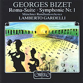 Bizet: Roma, WD 37 & Symphony No. 1 in C Major, WD 33 by Münchner Rundfunkorchester