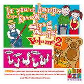 If You're Happy And You Know It Sing Along! by Juice Music