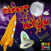 A Rocket To The Moon by Juice Music