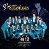 Soy Así de Banda Los Sebastianes