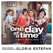 One Day at a Time (From the Netflix Original Series) de Gloria Estefan
