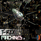 Machines - EP by T. Rex