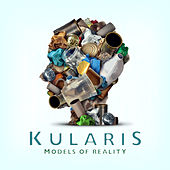 Models Of Reality by Kularis