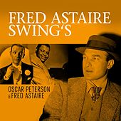 Fred Astaire Swing's by Fred Astaire