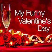 My Funny Valentine's Day de Various Artists