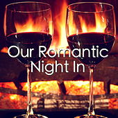 Our Romantic Night In by Various Artists