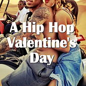 A Hip Hop Valentine's Day de Various Artists