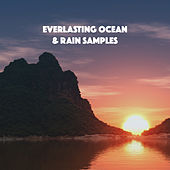Everlasting Ocean & Rain Samples by Various Artists
