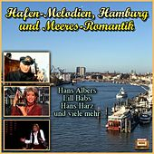 Hafen-Melodien, Hamburg und Meeres-Romantik de Various Artists