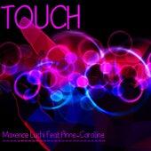 Touch de Maxence Luchi