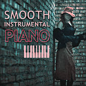 Smooth Instrumental Piano – Calming Jazz, Pure Instrumental Songs by Smooth Jazz Park