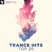 Trance Hits Top 20 - 2017-01 by Various Artists