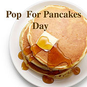 Pop For Pancakes Day de Various Artists