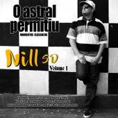 O Astral Permitiu: Momentos Clássicos, Vol. 1 by Nill Sd
