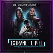 Extraño Tu Piel (feat. Nio Garcia & Frabian Eli) by Ali