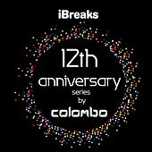 iBreaks 12 Anniversary by Colombo by Colombo