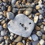Cran Aux Oeufs by Wim Mertens