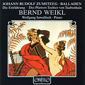 Zumsteeg: Die Entführung & Des Pfarrers Tochter von Taubenhain by Bernd Weikl