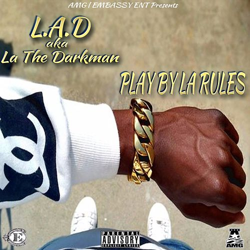 Play by La Rules by La The Darkman