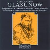 Glazunov: Symphony No. 8, Op. 83, Ouverture solennelle, Op. 73 & Wedding Procession, Op. 21 von Symphonie-Orchester des Bayerischen Rundfunks