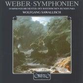 Weber: Symphonies Nos. 1 & 2 von Symphonie-Orchester des Bayerischen Rundfunks