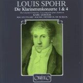 Spohr: Clarinet Concertos Nos. 1 & 4 von Karl Leister