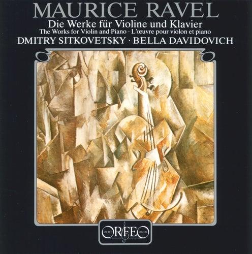 Ravel: The Works for Violin & Piano by Dmitry Sitkovetsky