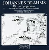 Brahms: The 4 Symphonies von Symphonie-Orchester des Bayerischen Rundfunks
