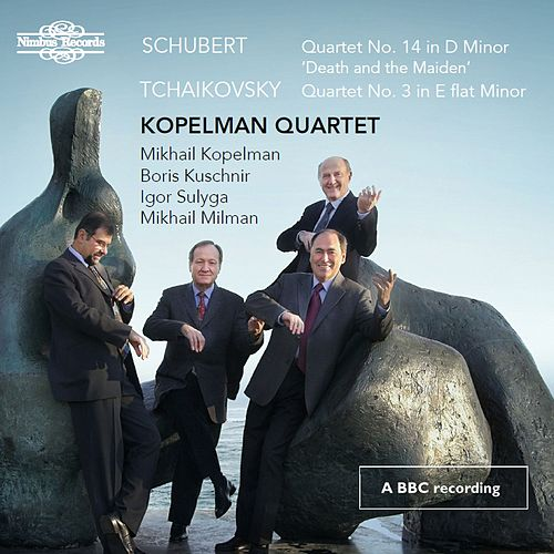 Schubert & Tchaikovsky: Works for String Quartet by Kopelman Quartet