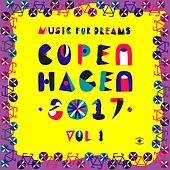Music for Dreams Copenhagen 2017, Vol. 1 von Various Artists