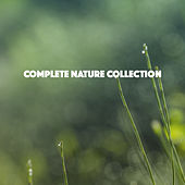 Complete Nature Collection by Various Artists