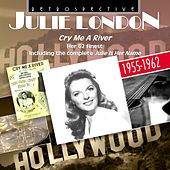Julie London: Cry Me a River de Julie London