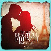 The Most Beautiful French Love Songs, Vol. 2 von Various Artists
