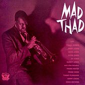 Mad Thad by Thad Jones