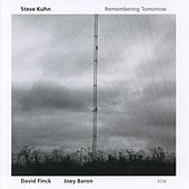 Remembering Tomorrow by Steve Kuhn