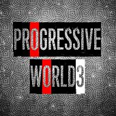 Progressive World, Vol. 3 de Various Artists