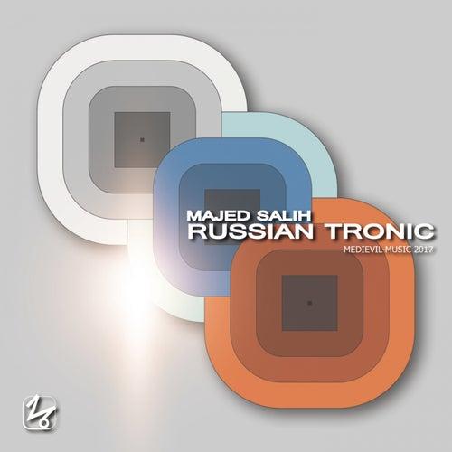 Russian Tronic by Majed Salih
