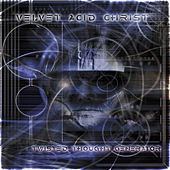 Twisted Thought Generator by Velvet Acid Christ